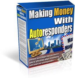 Product picture Making Money With Autoresponders